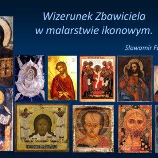 Wizerunek Zbawiciela w malarstwie ikonowym - prezentacja  w Muzeum