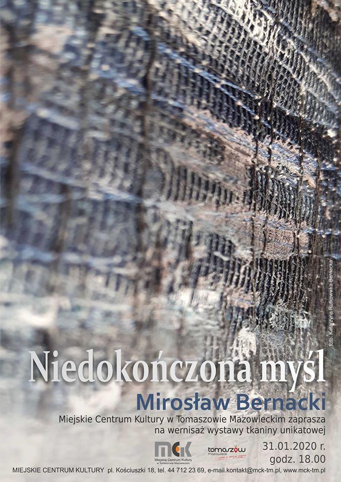 Wernisaż wystawy tkaniny unikatowej Mirosława Bernackiego